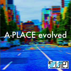 A-PLACE evolved