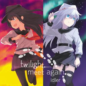 【暁響イメージソングCD】twilight, meet again