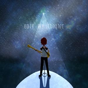 【ミリマス】only my theater【アレンジCD】