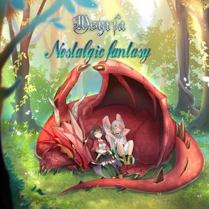 Nostalgic fantasy