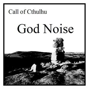 【CoC6版/7p】PDF版 「God Noise」 クトゥルフ神話trpgシナリオ