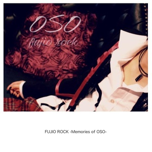 FUJIO ROCK - Memories of OSO -