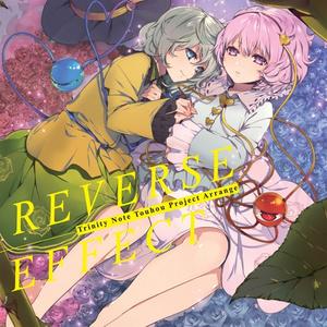 Reverse Effect / Trinity Note