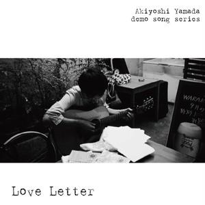 「Love Letter」demo song