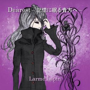 男性Vo 3rd 「Dearest - 記憶に眠る貴方へ -」