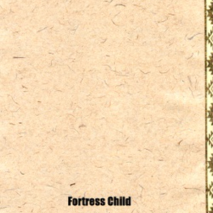 Fortress Child