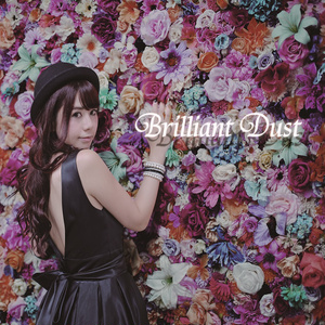 2nd single「Brilliant Dust」