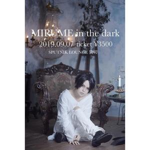 2019.09.07 MIRUME in the dark SPUTNIK LOUNGE 麻布十番