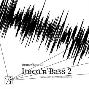 Iteco'n'Bass 2