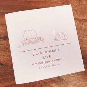USAGI&HAM′s LIFE 〜make you happy〜