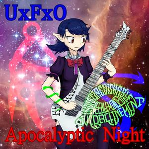 UxFxO - Apocalyptic Night