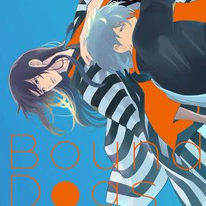 [銀桂] Bound Dogs (バウンド・ドッグ)