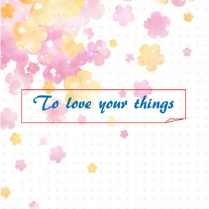 To love your things