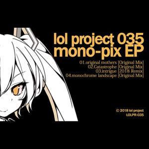 lol project 035 : mono-pix EP