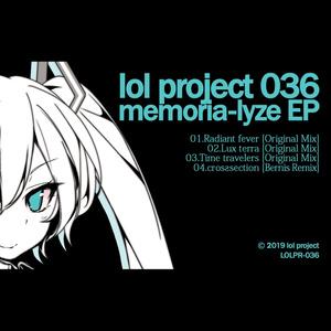lol project 036 : memoria-lyze EP