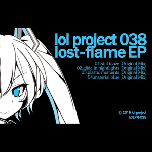 lol project 038 : lost-flame EP