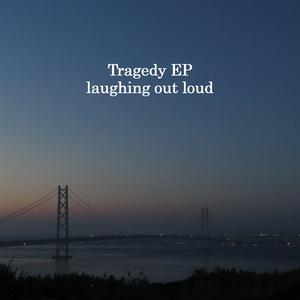 Tragedy EP