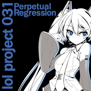 lol project 031 : Perpetual Regression
