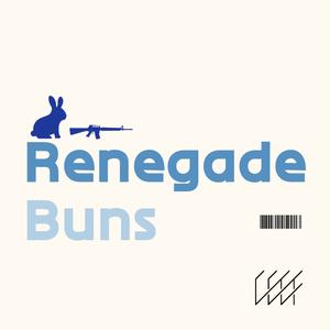Renegade Buns