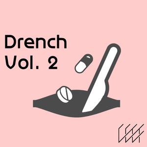 Drench Vol. 2