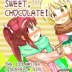 SWEET, SWEET, CHOCOLATE!