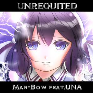 UNREQUITED feat.音街ウナ
