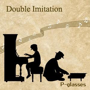 Double Imitation