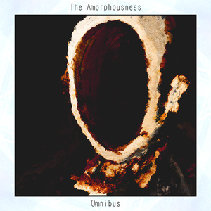 The Amorphousness - Omnibus