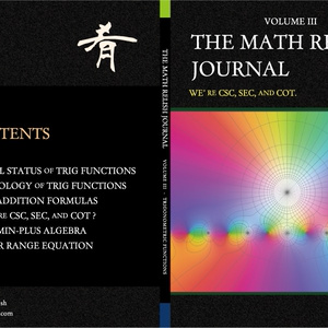 俺たちゃ割三角関数 (The Math Relish Journal Volume 3: We're csc, sec, and cot.)
