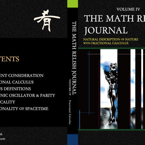 非整数階微積分による自然界の自然な記述 (The Math Relish Journal Volume 4: Natural Description of Nature with Fractional Calculus)