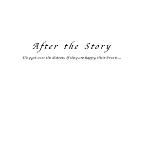 After the Story