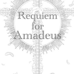 Requiem for Amadeus【※完売】