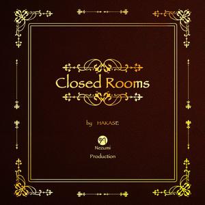 【COC】Closed Rooms