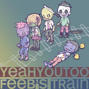 [feeb's train]