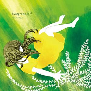 Evergreen EP