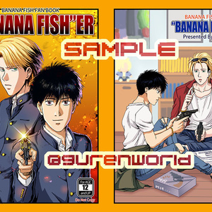 """BANANA FISH""ER(バナナフィッシャー)"