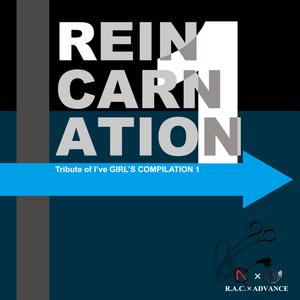 Tribute of I've G.C. Vol.1 -Reincarnation-