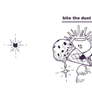 bite the dust ???