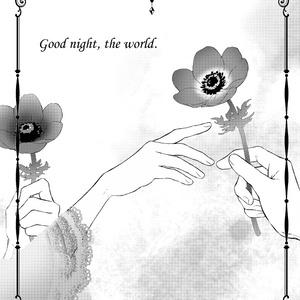 Good night,the world.