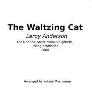 The walzing cat  ワルツィング キャット 楽譜(PDF) ピアノ四手連弾+打楽器