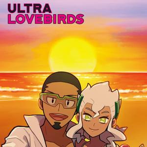 ULTRA LOVEBIRDS