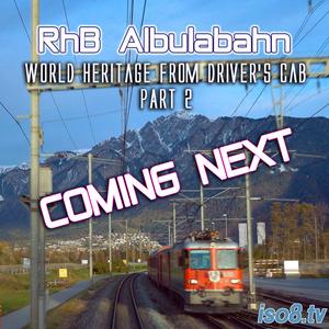 【新製品予告】前面展望 レーティッシュ鉄道アルブラ線
