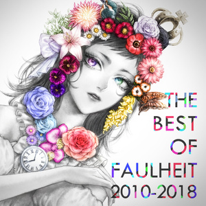 CD「THE BEST OF FAULHEIT 2010-2018」