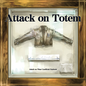 Attack on Totem