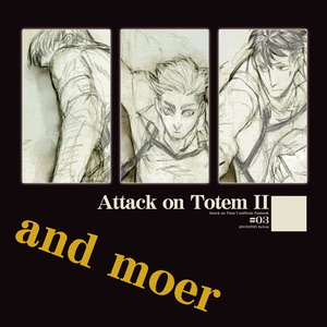 Attack on Totem II