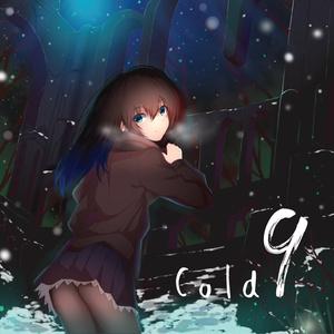 Cold 9