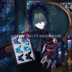 GOTHIC MELTY NIGHTMARE