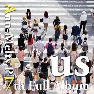 アンメルツP 7th Full Album『us』