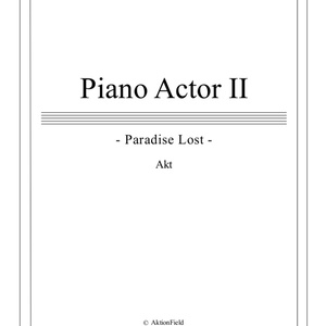 [Piano Actor II -Paradise Lost-] Piano Scores