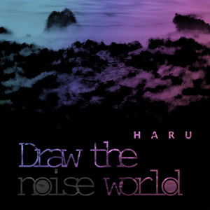 Draw the noise world (2018 autumn version)